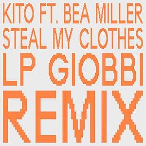 "Kito - ""Steal My Clothes"" (feat Bea Miller) - Pontik® Radio"