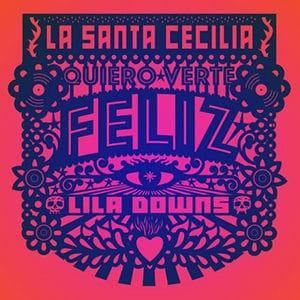 """La Santa Cecilia - """"Quiero Verte Feliz"""" - Pontik® Radio"""