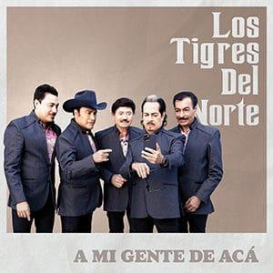 """Los Tigres del Norte - """"A mi gente de acá"""" - Pontik® Radio"""