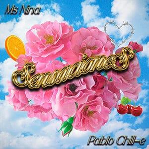 "MS Nina - ""Sensaciones"" (feat Pablo Chill-E) - Pontik® Radio"