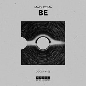 Mark Roma – Be - Pontik® Radio