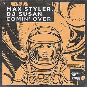 Max Styler, DJ Susan - Comin' Over - Pontik® Radio