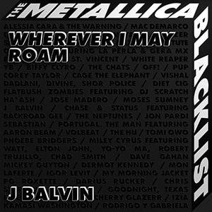 "Metallica - ""Wherever I May Roam"" (feat J Balvin) - Pontik® Radio"