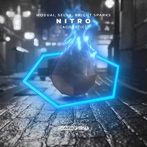 Moguai, Selva, Bright Sparks – Nitro (with Selva) - Pontik® Radio
