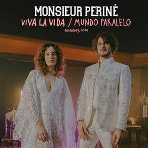 """Monsieur Periné– """"Viva La Vida"""" y """"Mundo Paralelo"""" - Pontik® Radio"""