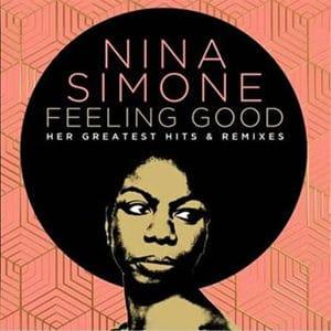 "Nina Simone - ""Feeling Good: Her Greatest Hits & Remixes"" - Pontik® Radio"