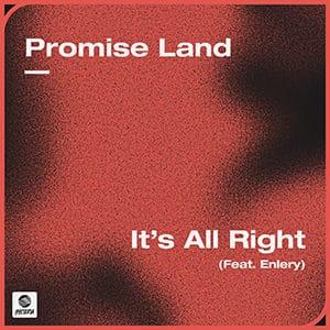 Promise Land - It's Allright (feat. Enlery) - Pontik® Radio