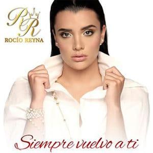 """Rocío Reyna - """"Siempre Vuelvo A Ti"""" - Pontik® Radio"""