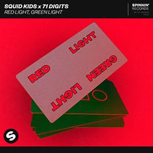 Squid Kids x 71 Digits - Red Light, Green Light - Pontik® Radio