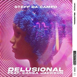 Steff da Campo - Delusional (feat. Cassa Jackson) - Pontik® Radio