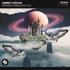 Ummet Ozcan - Strange World (feat. ili) - Pontik® Radio