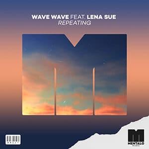 MM021 - WAVE WAVE (feat. Lena Sue) - Repeating - Pontik® Radio