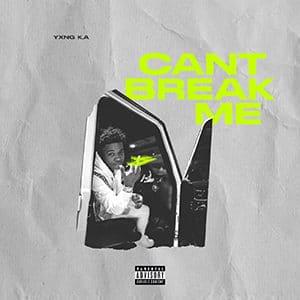 "YXNG KA - ""Can't Break Me"" - Pontik® Radio"