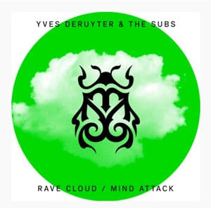 """Yves Deruyter - """"Rave Cloud & Mind Attack"""" (feat The Subs) - Pontik® Radio"""