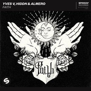 Yves V, Hiddn & Almero – Faith - Pontik® Radio