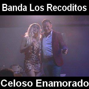 """Banda Los Recoditos - """"Celoso Enamorado"""" - Pontik® Radio"""