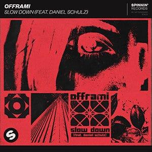 offrami - Slow Down Girl (feat. Daniel Schulz) - Pontik® Radio